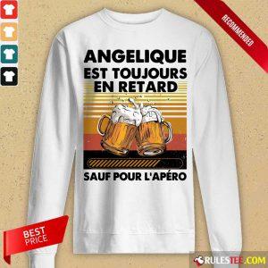 Beer Angelique Est Toujours En Retard Sauf Pour L'apero Vintage Long-Sleeved