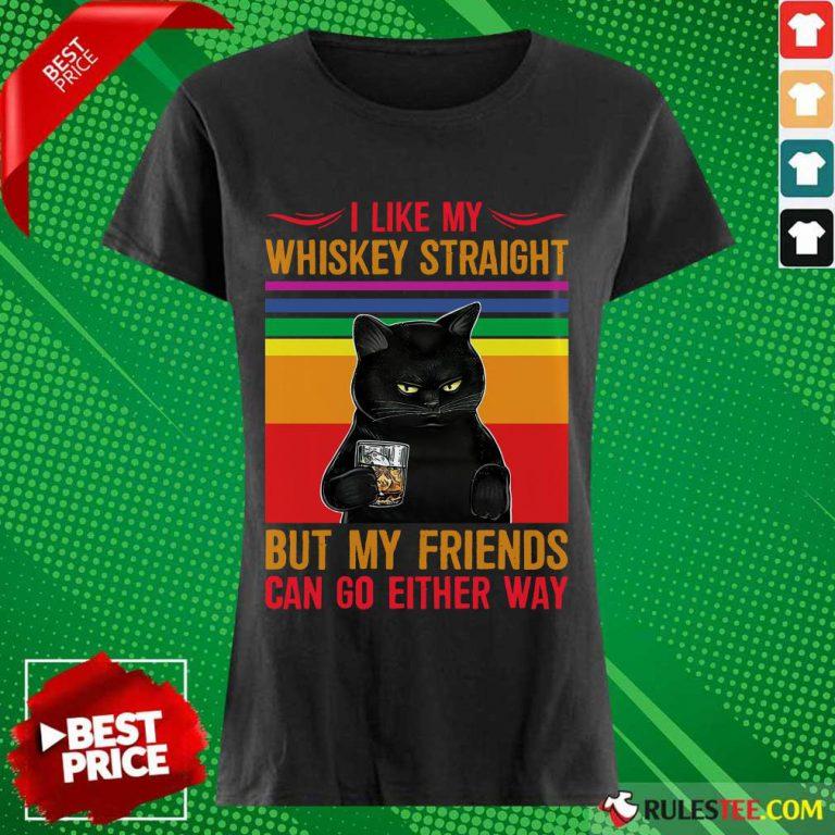 Black Cat I Like My Whiskey Straight Ladies Tee