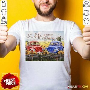 Car Life Is Better With You Mr And Mrs Thompson Shirt