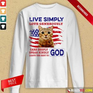 Cat Live Simply Love Generously God Long-Sleeved