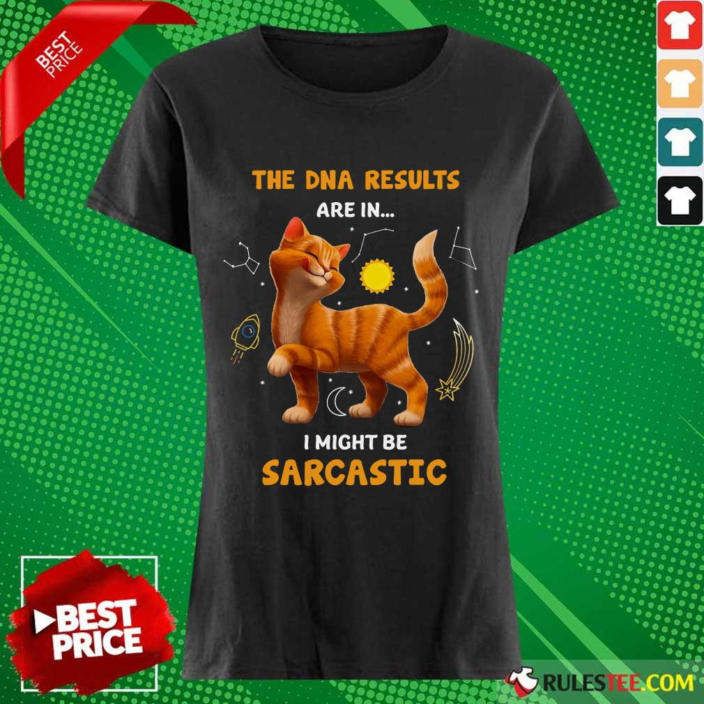 Cat The DNA Results Be Sarcastic Ladies Tee
