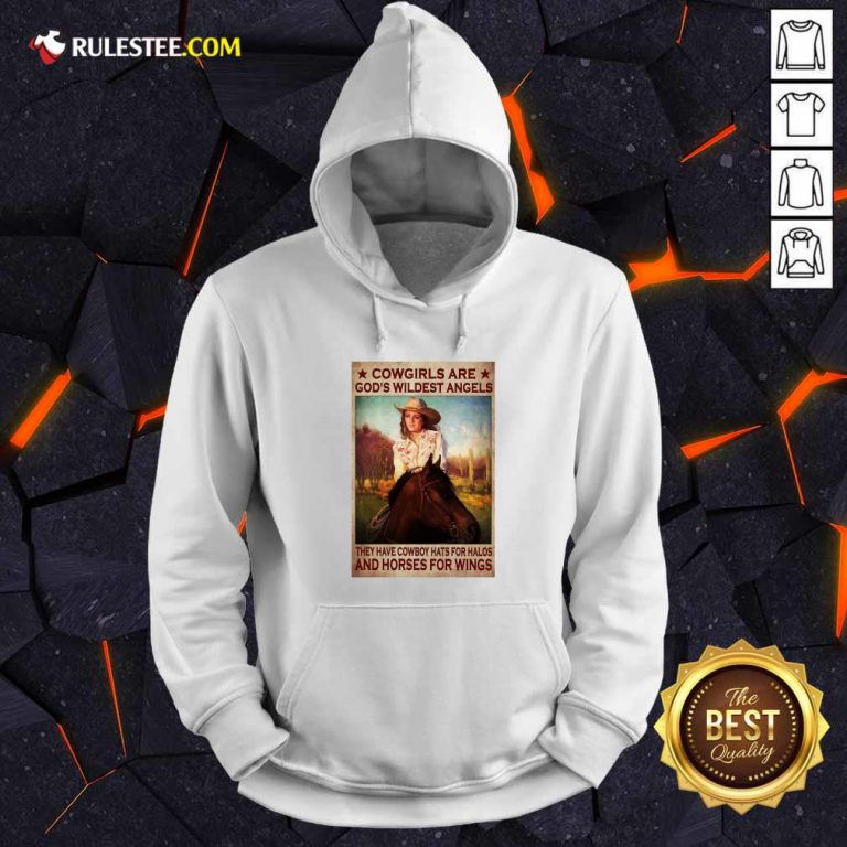 Cowgirls Are God's Wildest Angels Poster Hoodie