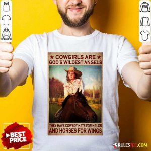 Cowgirls Are God's Wildest Angels Poster Shirt