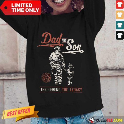 Dad And Son The Legend The Legacy Long-Sleeved