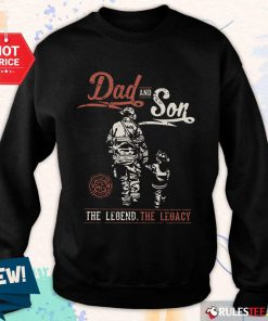 Dad And Son The Legend The Legacy Sweater
