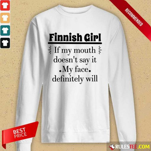 Finnish Girl If My Mouth Long-Sleeved