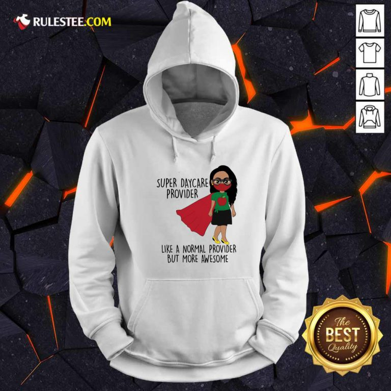 Girl Super Daycare Provider Hoodie