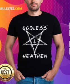 Godless Heathen Star Shirt