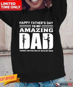Happy Fathers Day Amazing Dad Long-Sleeved