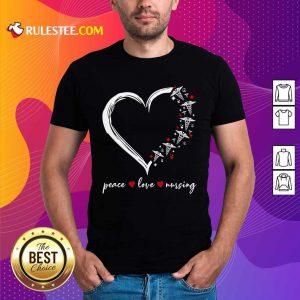 Heart Peace Love Nursing Shirt