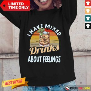 I Have Mixed Drinks Bartender Long-Sleeved
