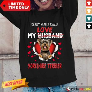I Really Love My Yorkshire Terrier Long-Sleeved