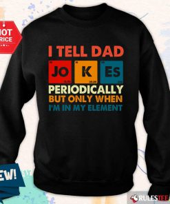 I Tell Dad Jokes Periodically Vintage Sweater
