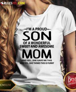I'm A Proud Son Wonderful Mom Ladies Tee