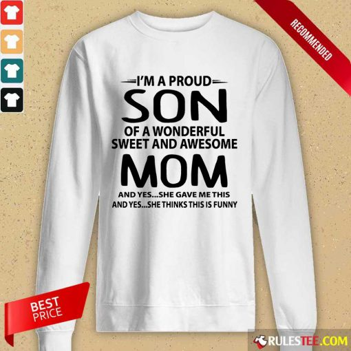 I'm A Proud Son Wonderful Mom Long-Sleeved