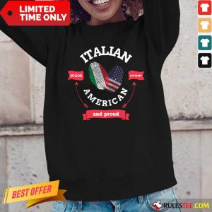 Italian American And Proud Full Color Long-Sleeved