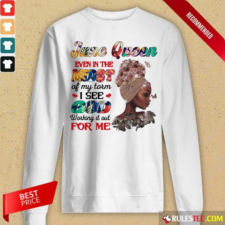 June Queen Even In The Midst I See God For Me Long-Sleeved