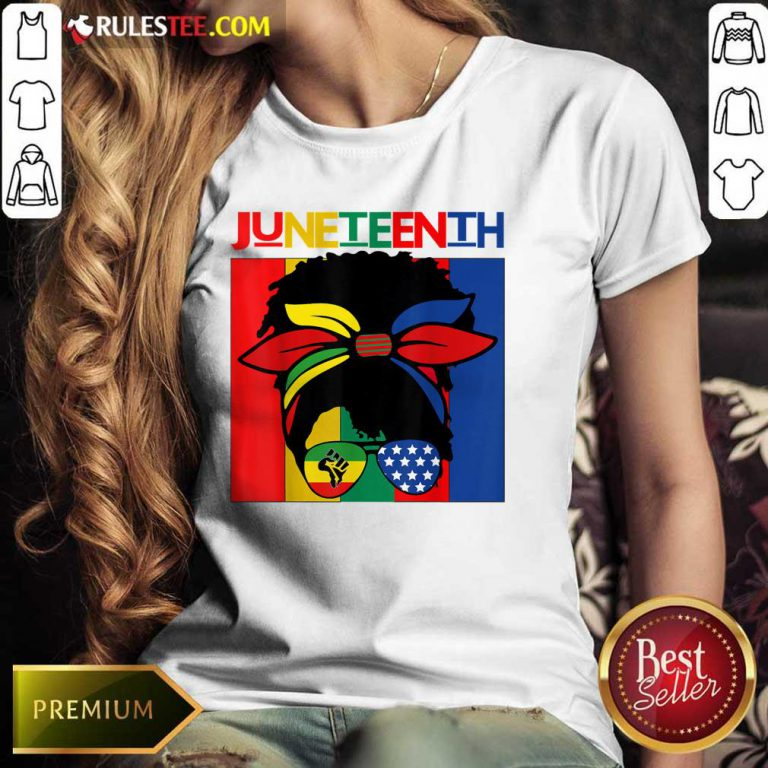 Juneteenth Independence Day 4th Of July Black Women Messy Bun Ladies Tee
