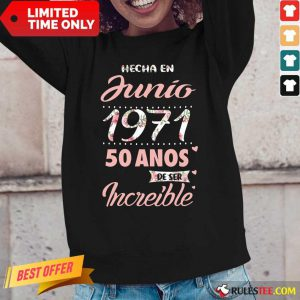 Junio 1971 40 Anos Increible Long-Sleeved