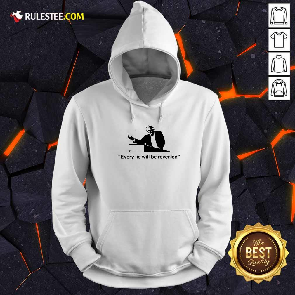 Lin Wood Every Lie Will Be Revealed Hoodie