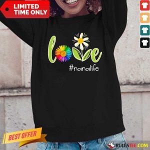 Love Nana Life Flower Artistry Long-Sleeved