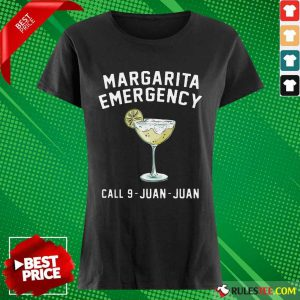 Margarita Emergency Call 9 Juan Juan Ladies Tee