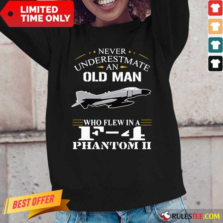 Old Man Who Flew In F 4 Phantom II Long-Sleeved