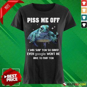 Piss Me Off Sea Turtle Ladies Tee