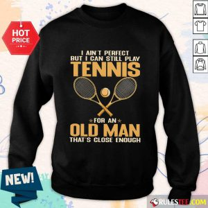Play Tennis For An Old Man Sweater