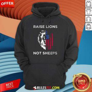 Raise Lions Not Sheep American Flag Hoodie