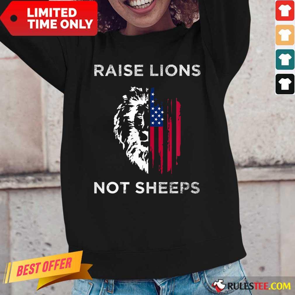 Raise Lions Not Sheep American Flag Long-Sleeved