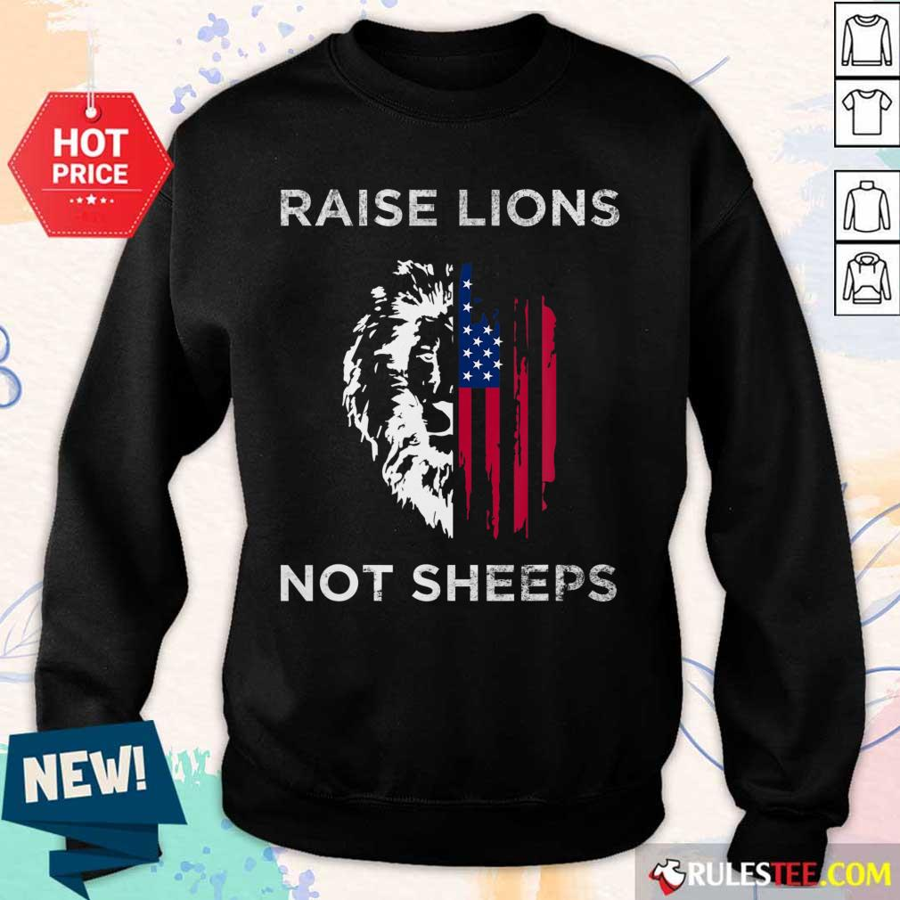 Raise Lions Not Sheep American Flag Sweater