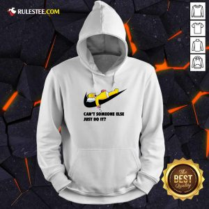 Simpson Can't Someone Else Just Do It Hoodie