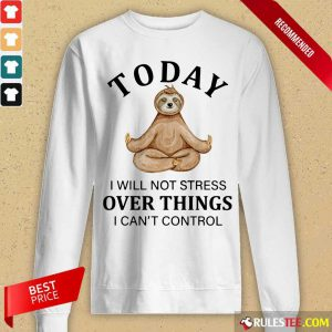 Sloth Yoga Today Over Things Long-Sleeved