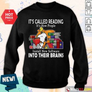 Snoopy It's Called Reading It's How People Install New Software Into Their Brains Sweater