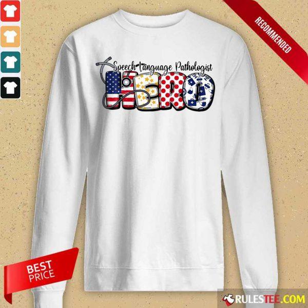 Speech Language Pathologist Hero Nurse Doctor Medical American Flag Sweater