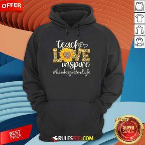Teach Love Inspire Cute Sunflower Leopard Kindergarten Life Hoodie