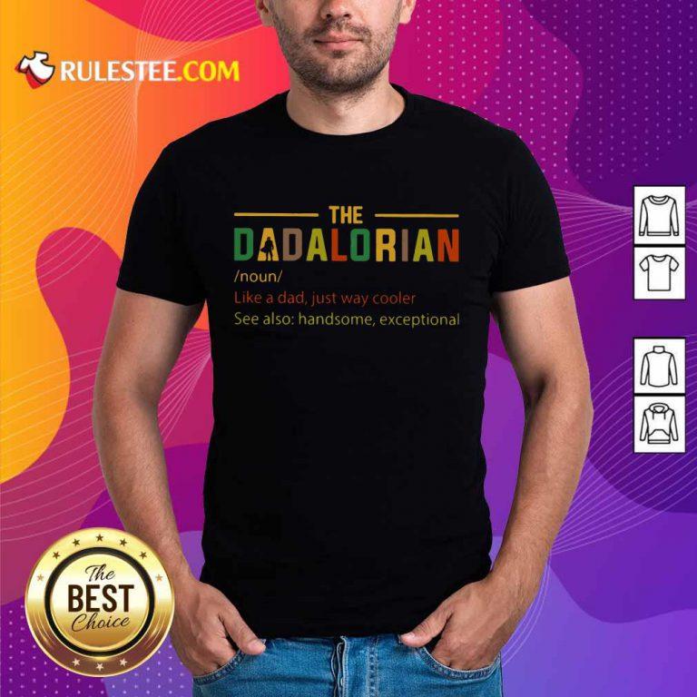 The Dadalorian Noun Shirt