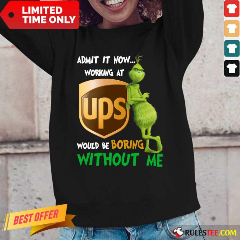 The Grinch Ups Boring Without Me Long-Sleeved