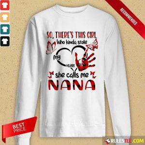 There This Girl She Call Me Nana Long-Sleeved