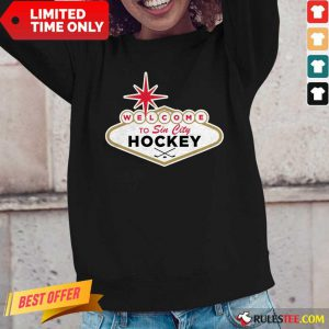 Top Welcome To Sin City Hockey Long-Sleeved