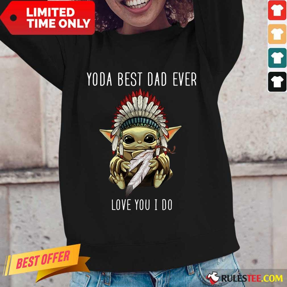 Yoda Best Dad Ever Love You Long-Sleeved