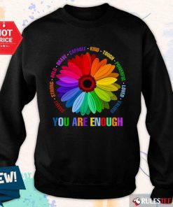 You Are Enough Flower LGBT Sweater