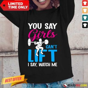 You Say Girls Weightlifting Can't Lift Long-Sleeved