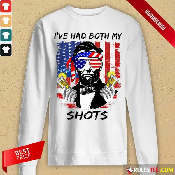 Abraham Lincoln I've Had Both My Shots American Flag 4th Of July Long-Sleeved