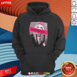 Be Strong Free Britney Hoodie