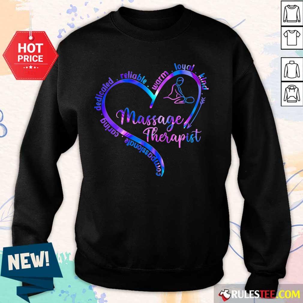 Compassionate Caring Dedicated Reliable Warm Loyal Kind Massage Therapist Sweater