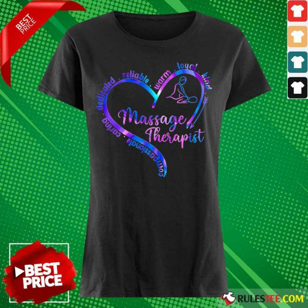 Compassionate Caring Dedicated Reliable Warm Loyal Kind Massage Therapist Ladies Tee