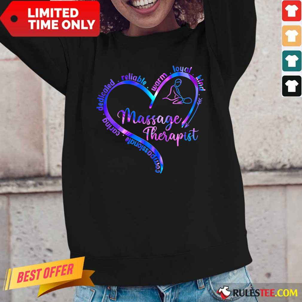 Compassionate Caring Dedicated Reliable Warm Loyal Kind Massage Therapist Long-Sleeved