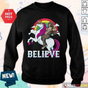 Cute Bigfoot Riding Unicorn Believe Sweater